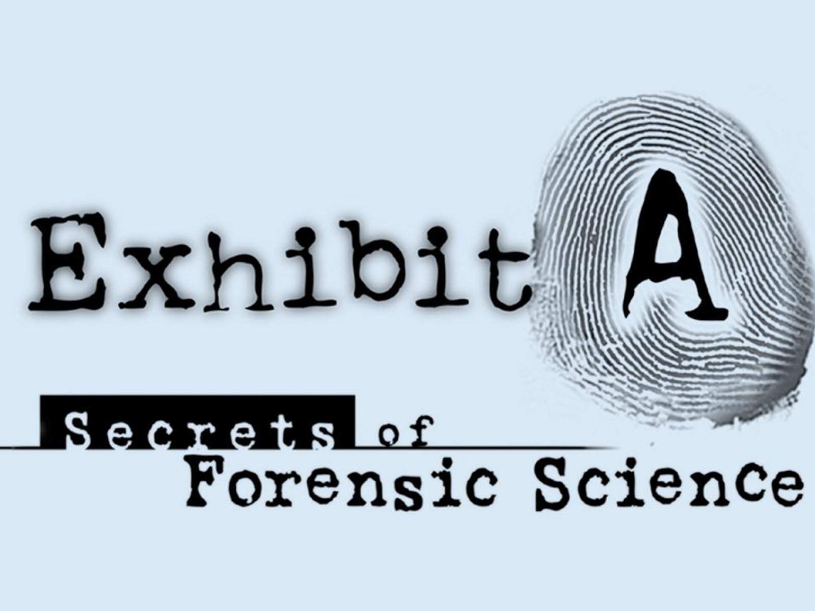 Exhibit A: Secrets of Forensic Science on Amazon Prime Video UK