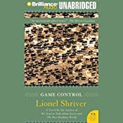 Game Control | [Lionel Shriver]
