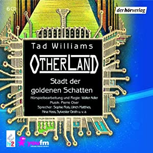 Stadt der goldenen Schatten (Otherland 1) | [Tad Williams]