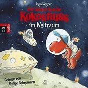 Der kleine Drache Kokosnuss im Weltraum | Ingo Siegner
