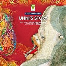 Unni's Story () (       UNABRIDGED) by Vinitha Ramchandani Narrated by Kirtana Kumar