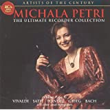 Michala Petri: The Ultimate Recorder Collection - Artists of the Century
