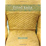Fitted Knits: 25  Projects For The Fashionable Knitterby Stefanie Japel