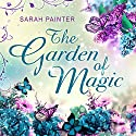 The Garden of Magic Audiobook by Sarah Painter Narrated by Tracey Norman