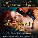 The Devil's Match: The Devil DeVere (       UNABRIDGED) by Victoria Vane Narrated by Eva Hathaway