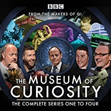 The Museum of Curiosity: Series 1-4: 24 episodes of the popular BBC Radio 4 comedy panel game Radio/TV Program by John Lloyd, Dan Schreiber, Richard Turner Narrated by John Lloyd,  full cast
