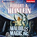 Waldo & Magic, Inc. Audiobook by Robert A. Heinlein Narrated by MacLeod Andrews