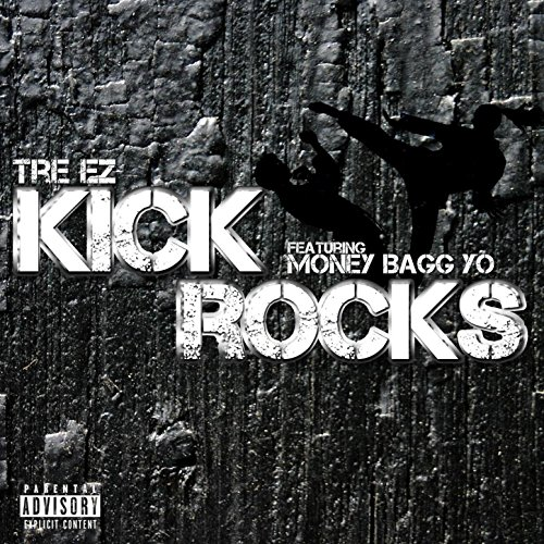kick-rocks-feat-money-bagg-yo-explicit
