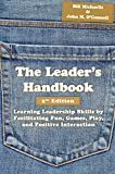 img - for The Leader's Handbook: Learning Leadership Skills by Facilitating Fun, Games, Play, and Positive Interaction book / textbook / text book