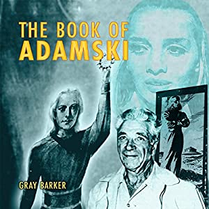 Gray Barker's Book of Adamski Audiobook