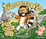 img - for The Anagranimals and the Wishing Tree book / textbook / text book