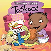 Tammy Likes To Shoot (Little Ballers Of The World) (Volume 3)