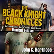 The Black Knight Chronicles: Omnibus Edition | John Hartness