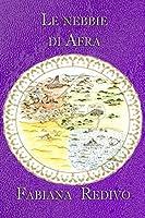 Le nebbie di Afra (Saga di Derbeer dei Mille Anni Vol. 5)