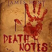 Death Notes: The Beginning | James Hunt