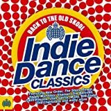 Back To The Old Skool Indie Dance Classics Various Artists