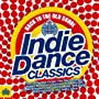 Back To The Old Skool Indie Dance Classics ~ Various Artists
