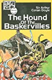 The Hound of the Baskervilles (Illustrated Classic)