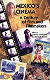 img - for Mexico's Cinema: A Century of Film and Filmmakers (Latin American Silhouettes) book / textbook / text book