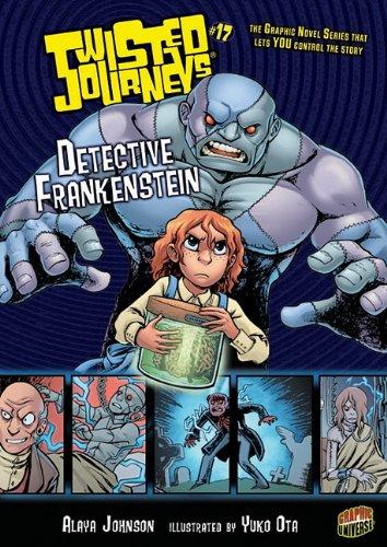 Detective Frankenstein (Twisted Journeys)