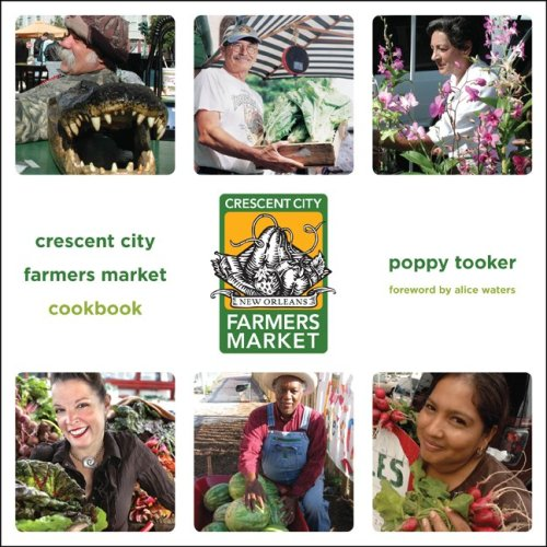 Crescent City Farmers Market Cookbook