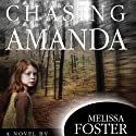 Chasing Amanda (       UNABRIDGED) by Melissa Foster Narrated by Kate Udall