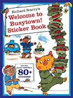 Richard Scarry's Welcome to Busytown!: Includes Giant Poster and 80+ Stickers! (Richard Scarry's Sticker and Poster Books)