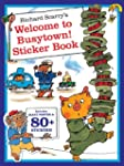 Richard Scarry's Welcome to Busytown!...