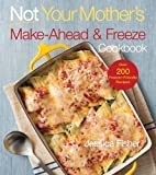 Not Your Mother's Make-Ahead and Freeze Cookbook (NYM Series)