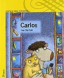 Carlos (llegada de un hermanito)