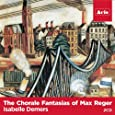 The Chorale Fantasias of Max Reger