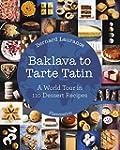 Baklava to Tarte Tatin: A World Tour...