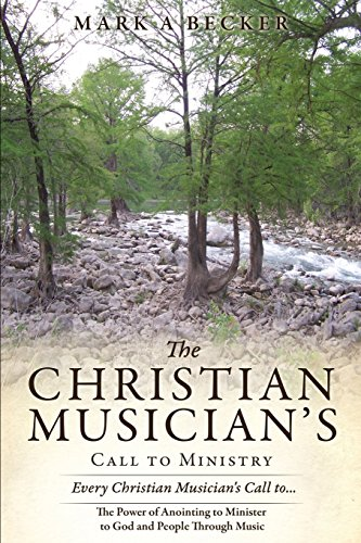 The Christian Musician's Call to Ministry