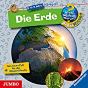 Die Erde (Wieso? Weshalb? Warum? ProfiWissen) | Andrea Erne, Jochen Windecker