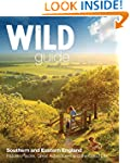 Wild Guide Southern and Eastern Engla...
