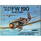 Fw 190 in Actionby Jerry Campbell