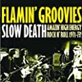 Slow Death. Amazin' High Energy Rock n' Roll 1971-73 !