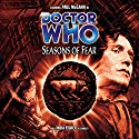 Doctor Who - Seasons of Fear Audiobook by Paul Cornell, Caroline Symcox Narrated by Paul McGann, India Fisher