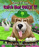 img - for Catch That Collie!!! - Animal care and pets Children's eBooks Dogs book / textbook / text book