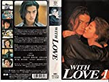 WITH LOVE(1) [VHS]