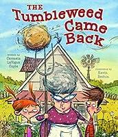 The Tumbleweed Came Back