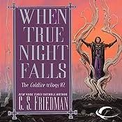 When True Night Falls: Coldfire Trilogy, Book 2 | C. S. Friedman