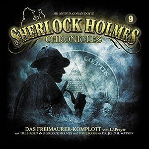 Das Freimaurer-Komplott (Sherlock Holmes Chronicles 9) Hörspiel