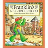 Franklin's Neighbourhood ~ Paulette Bourgeois