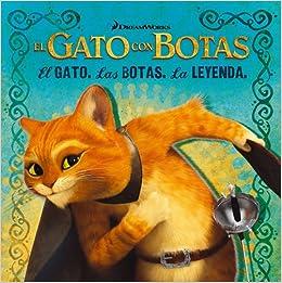El gato. Las botas. La leyenda. (The Cat. The Boot. The Legend.) (Puss