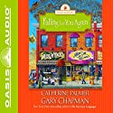 Falling for You Again: Seasons of Marriage (       UNABRIDGED) by Gary Chapman Narrated by Jill Shellabarger