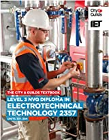 The City & Guilds Textbook: Level 3 NVQ Diploma in Electrotechnical Technology 2357 Units 301-304