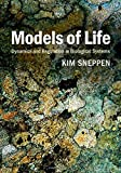 img - for By Kim Sneppen Models of Life: Dynamics and Regulation in Biological Systems [Hardcover] book / textbook / text book