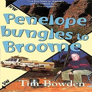 Penelope Bungles to Broome Audiobook