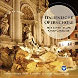 Italienische Opernchöre / Best-Loved Italian Opera Choruses